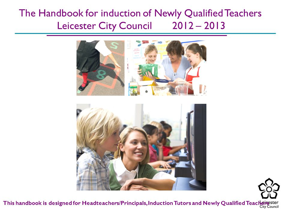 The Handbook for induction of Newly Qualified Teachers