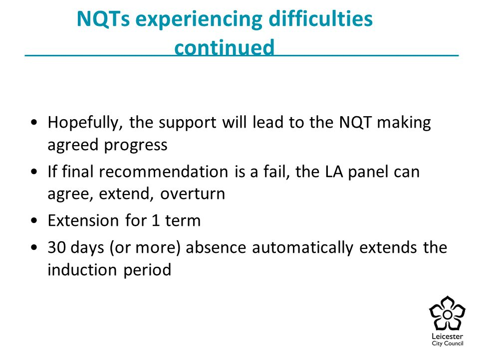 NQTs experiencing difficulties continued