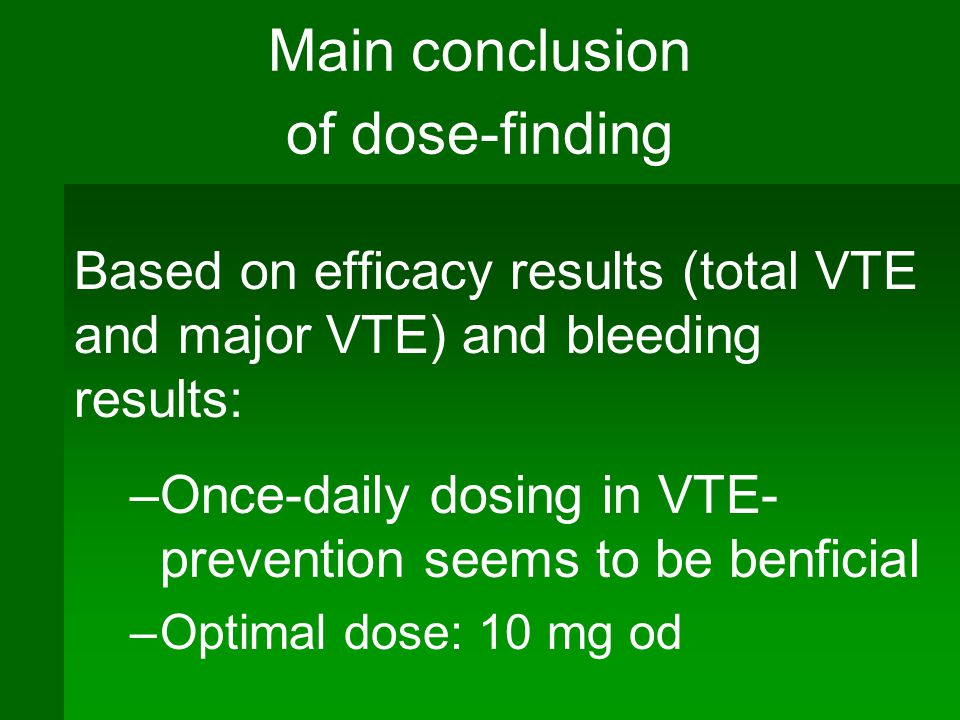 Main conclusion of dose-finding