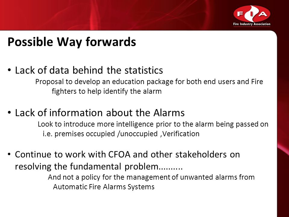Possible Way forwards Lack of data behind the statistics