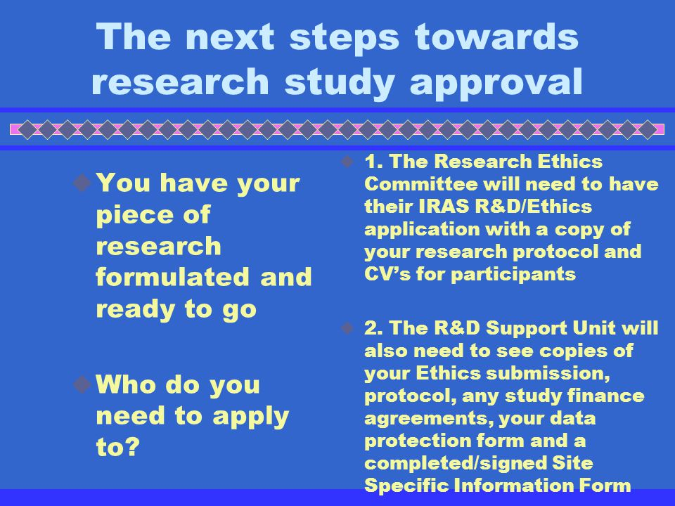 The next steps towards research study approval