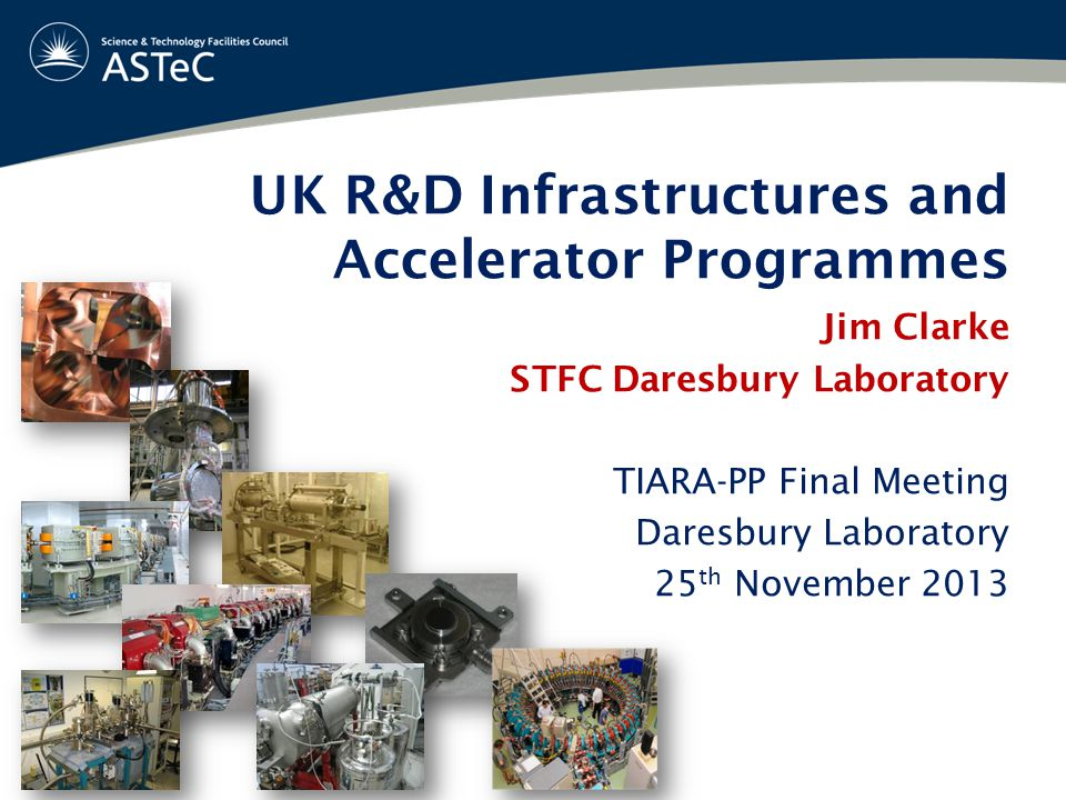 UK R&D Infrastructures and Accelerator Programmes