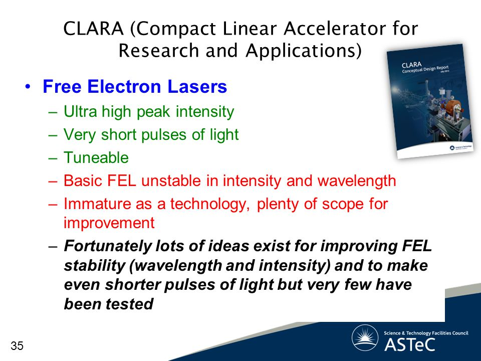 CLARA (Compact Linear Accelerator for Research and Applications)