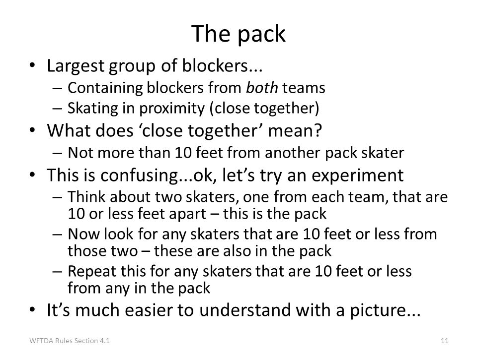 The pack Largest group of blockers... What does 'close together' mean