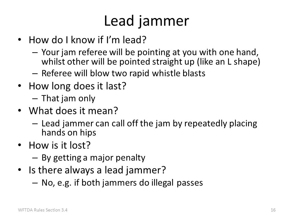 Lead jammer How do I know if I'm lead How long does it last
