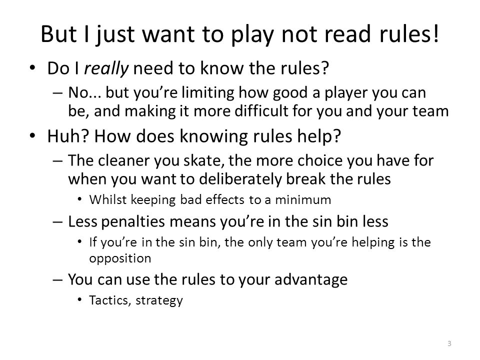 But I just want to play not read rules!