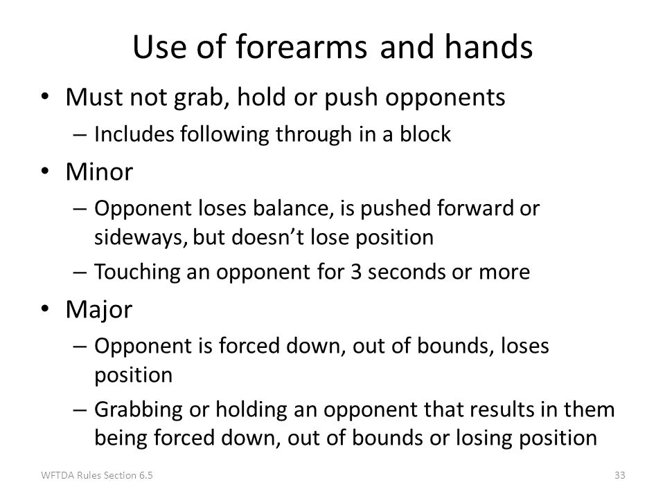 Use of forearms and hands