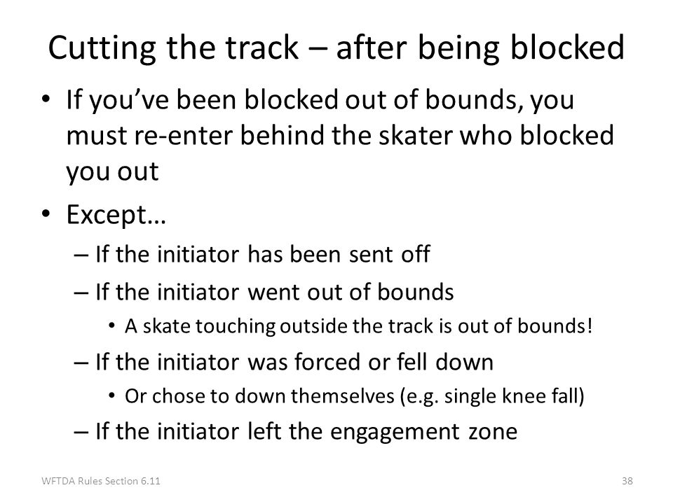 Cutting the track – after being blocked