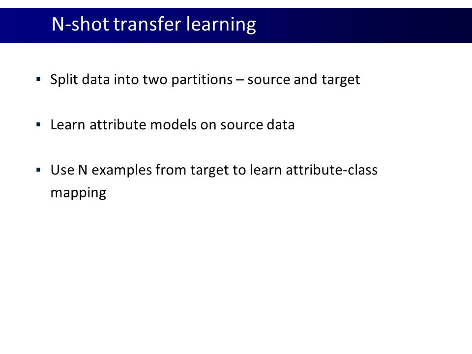 N-shot transfer learning