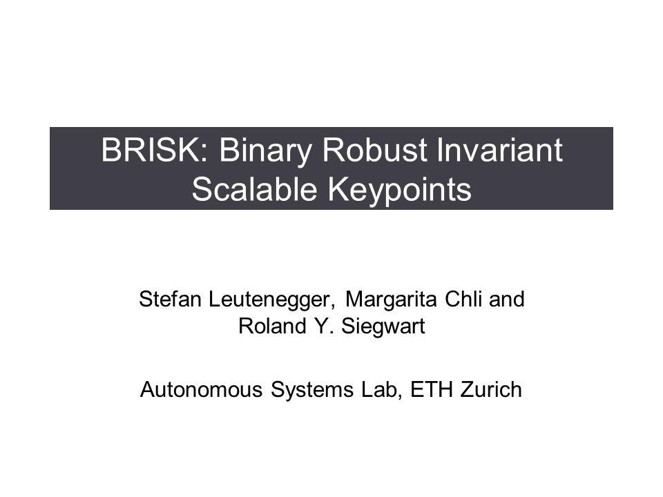 BRISK: Binary Robust Invariant Scalable Keypoints