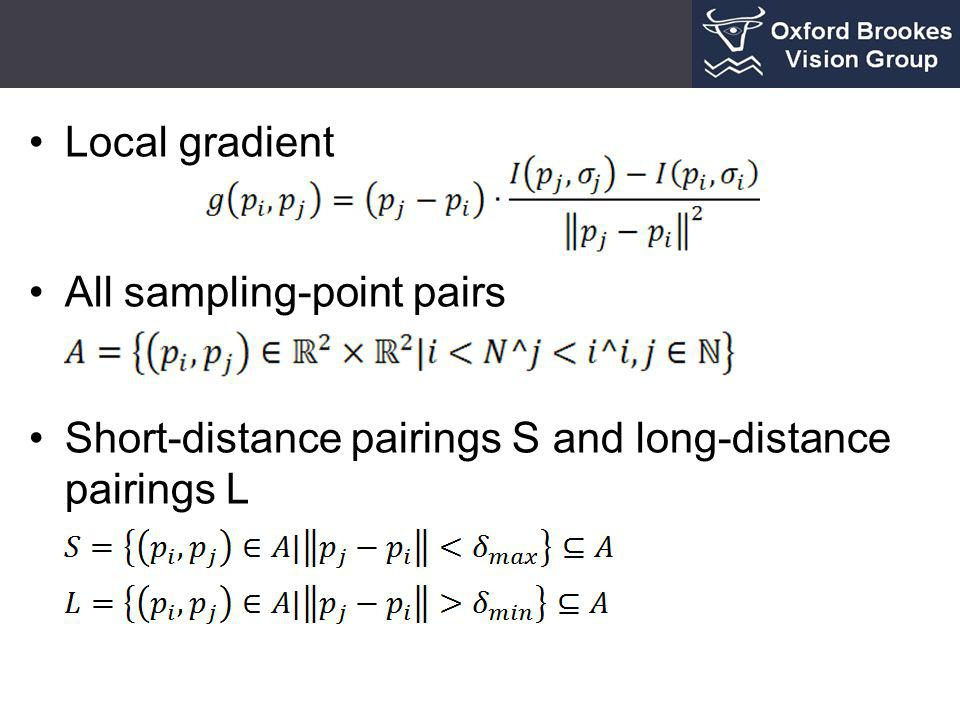 Local gradient All sampling-point pairs Short-distance pairings S and long-distance pairings L
