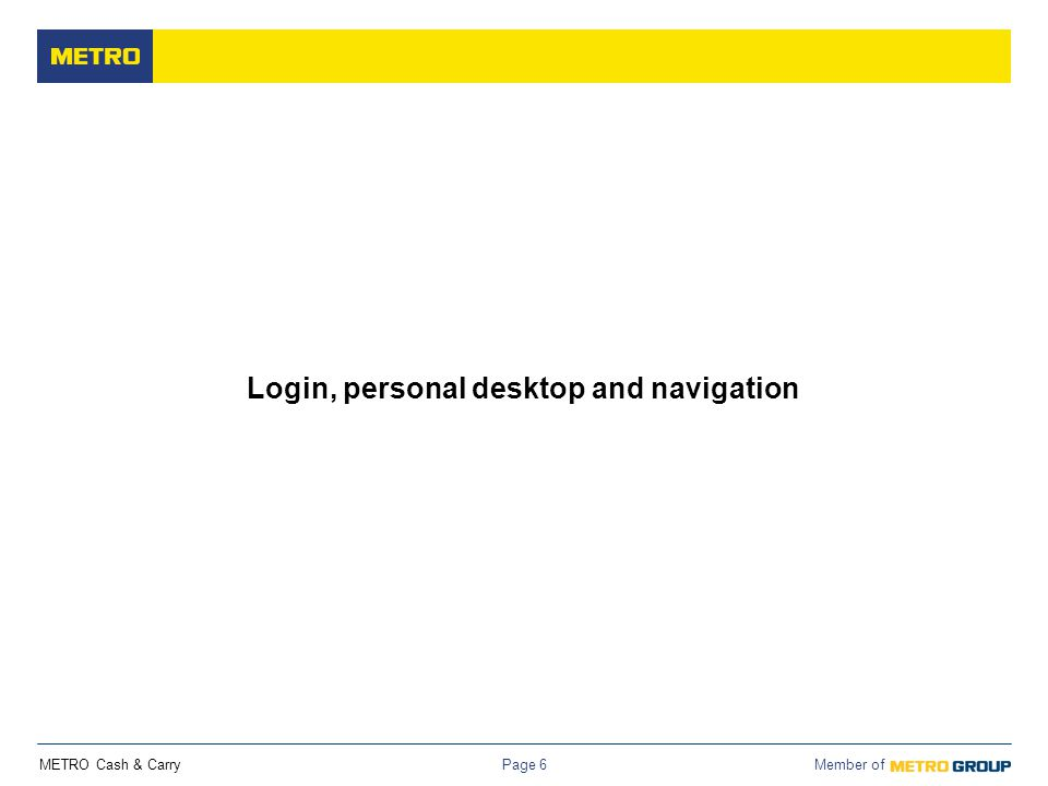 Login, personal desktop and navigation