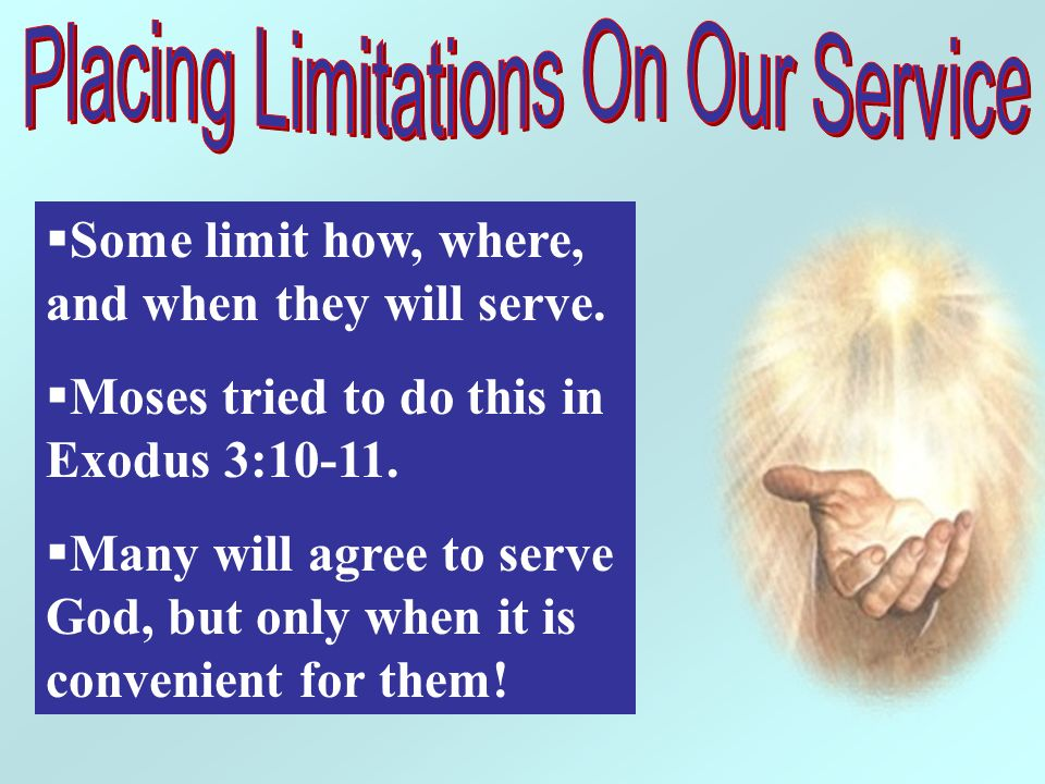 Placing Limitations On Our Service