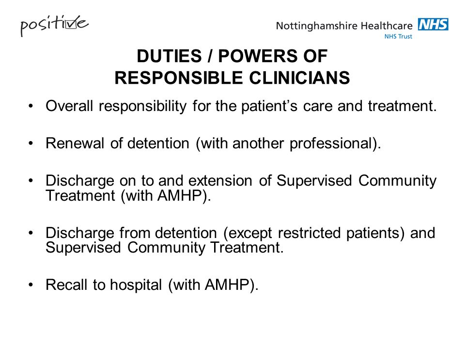 DUTIES / POWERS OF RESPONSIBLE CLINICIANS