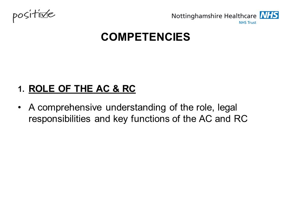 COMPETENCIES 1. ROLE OF THE AC & RC.