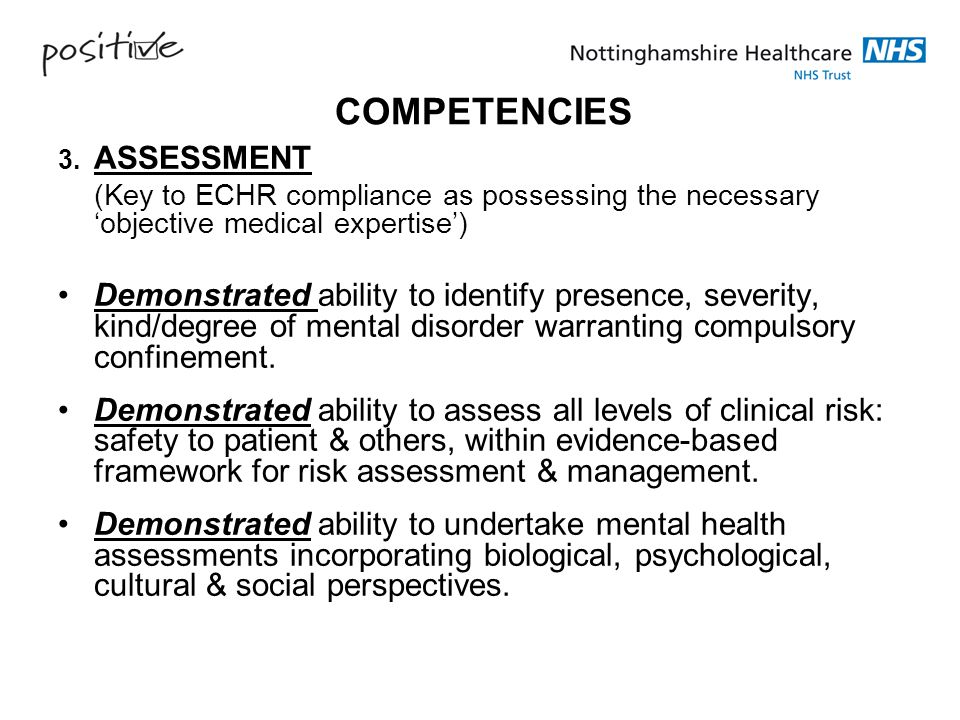 COMPETENCIES 3. ASSESSMENT. (Key to ECHR compliance as possessing the necessary 'objective medical expertise')