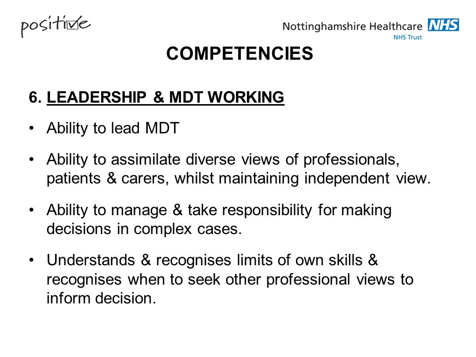 COMPETENCIES 6. LEADERSHIP & MDT WORKING Ability to lead MDT