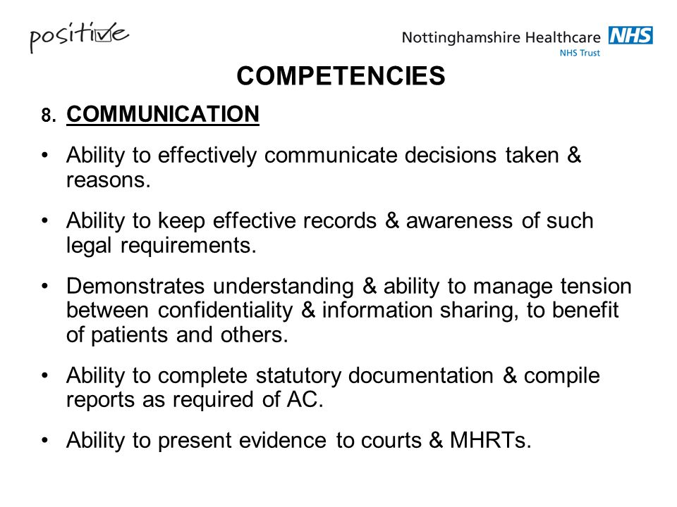 COMPETENCIES 8. COMMUNICATION. Ability to effectively communicate decisions taken & reasons.