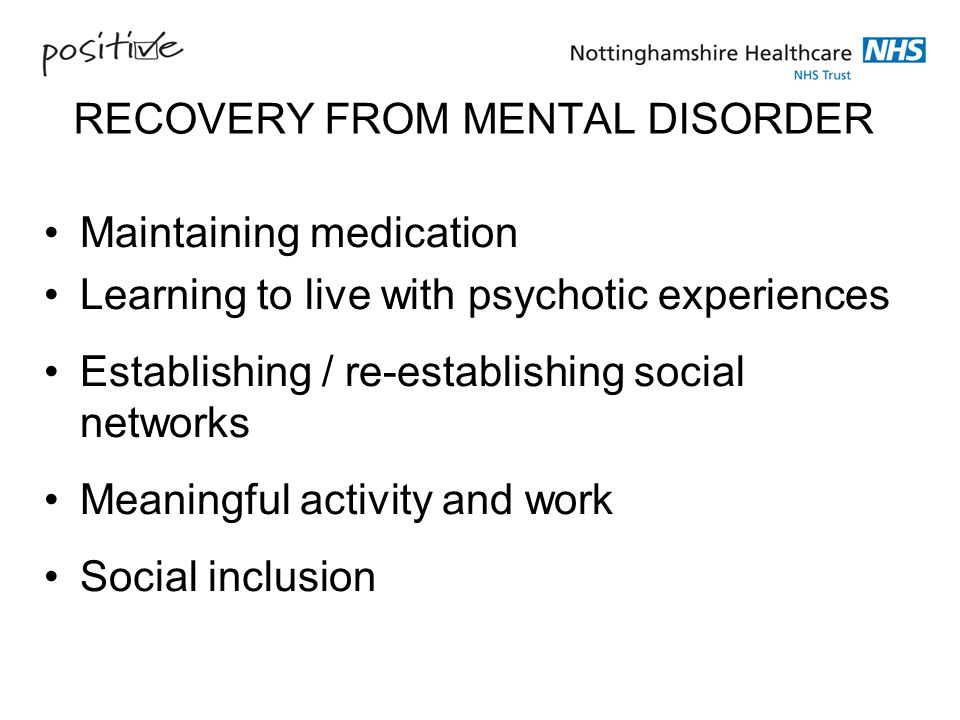 RECOVERY FROM MENTAL DISORDER