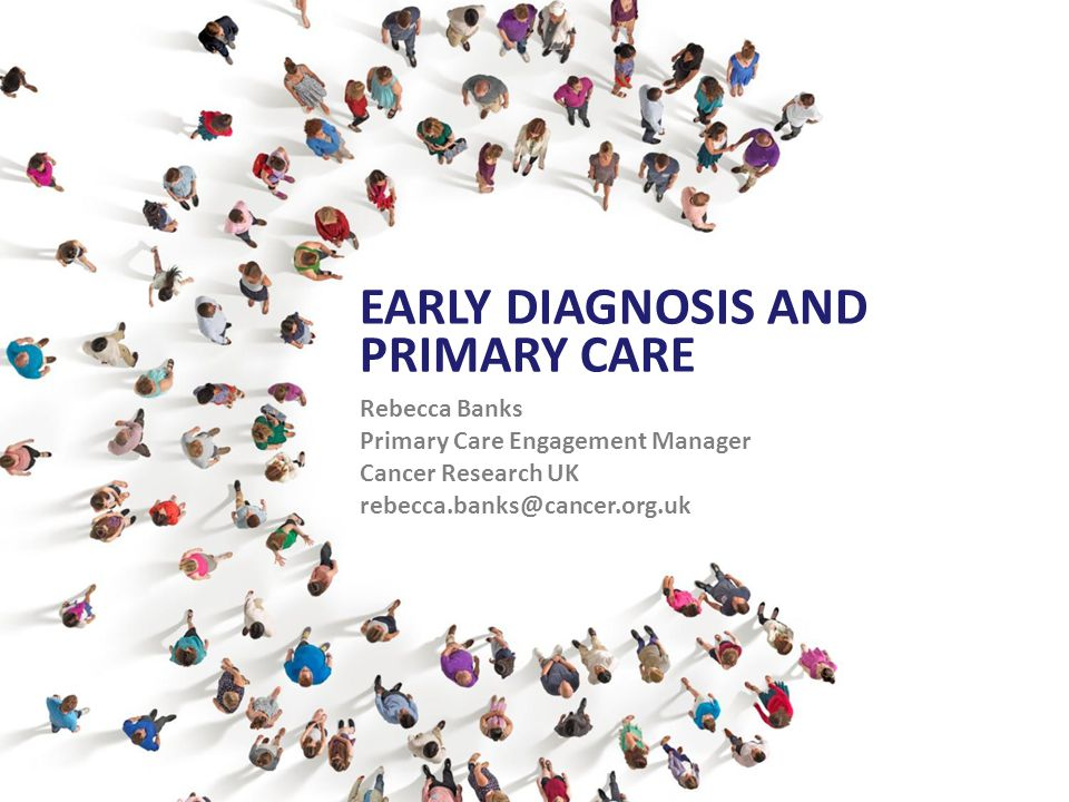 Early Diagnosis and Primary Care