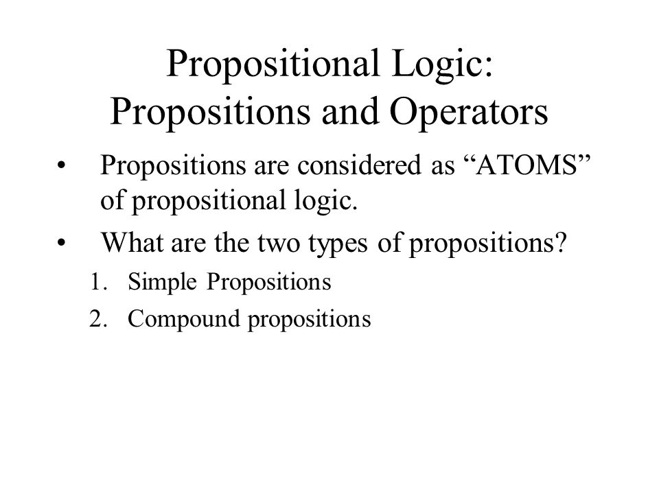 Propositional Logic: Propositions and Operators