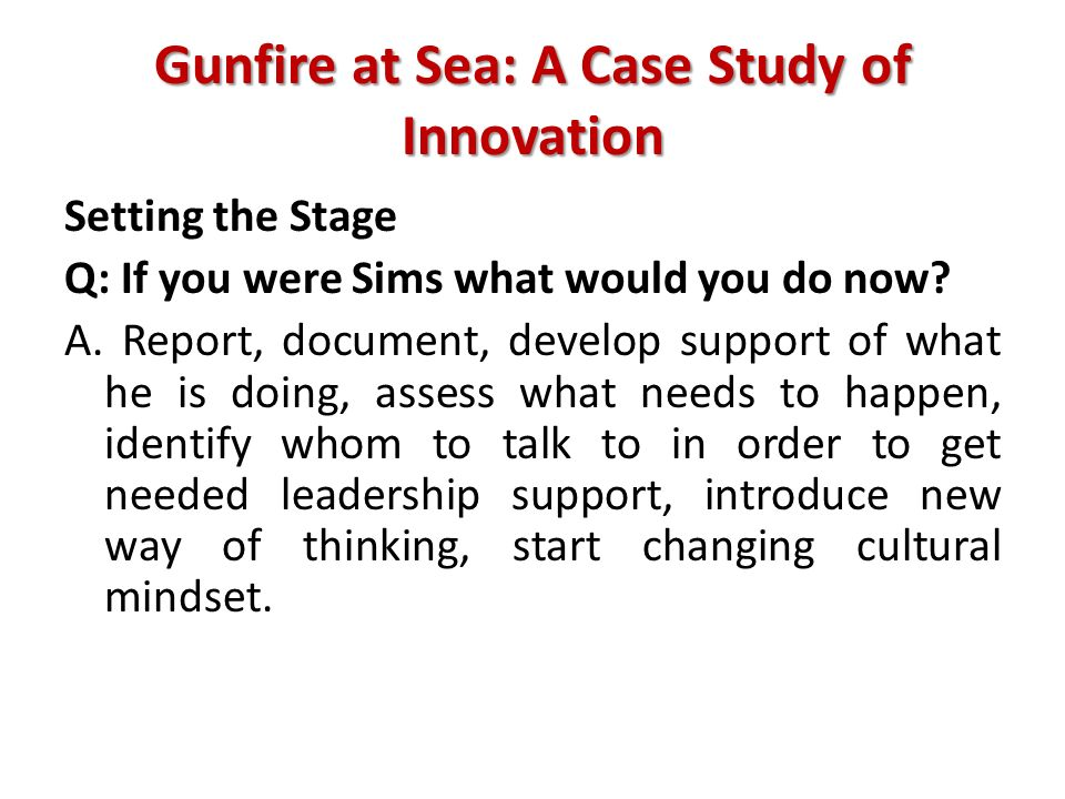 Gunfire at Sea: A Case Study of Innovation