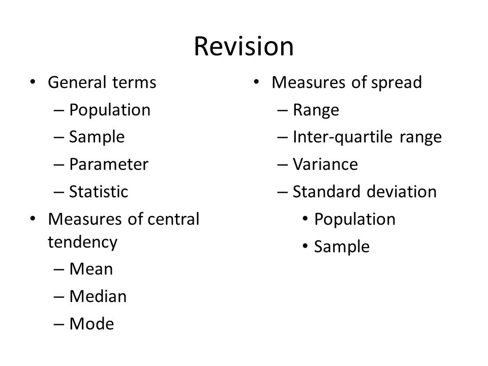 Revision General terms Population Sample Parameter Statistic