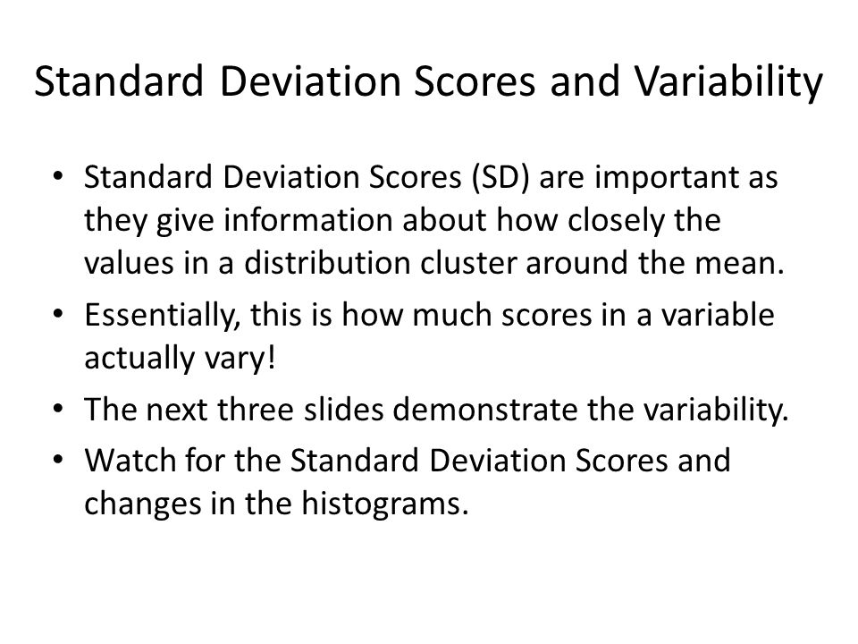 Standard Deviation Scores and Variability