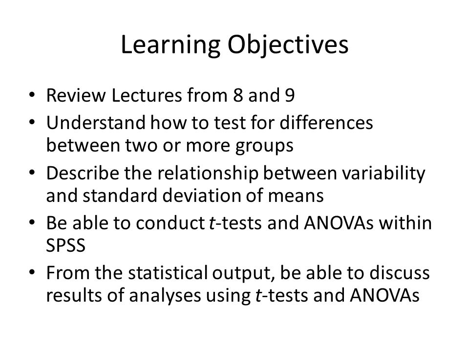 Learning Objectives Review Lectures from 8 and 9