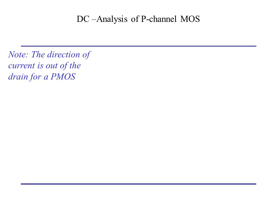 DC –Analysis of P-channel MOS