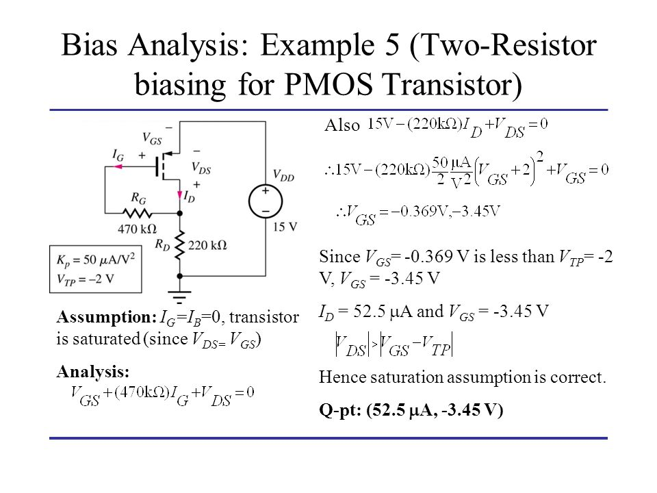Bias Analysis: Example 5 (Two-Resistor biasing for PMOS Transistor)