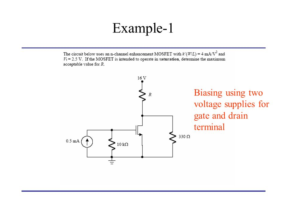Example-1 Biasing using two voltage supplies for gate and drain terminal