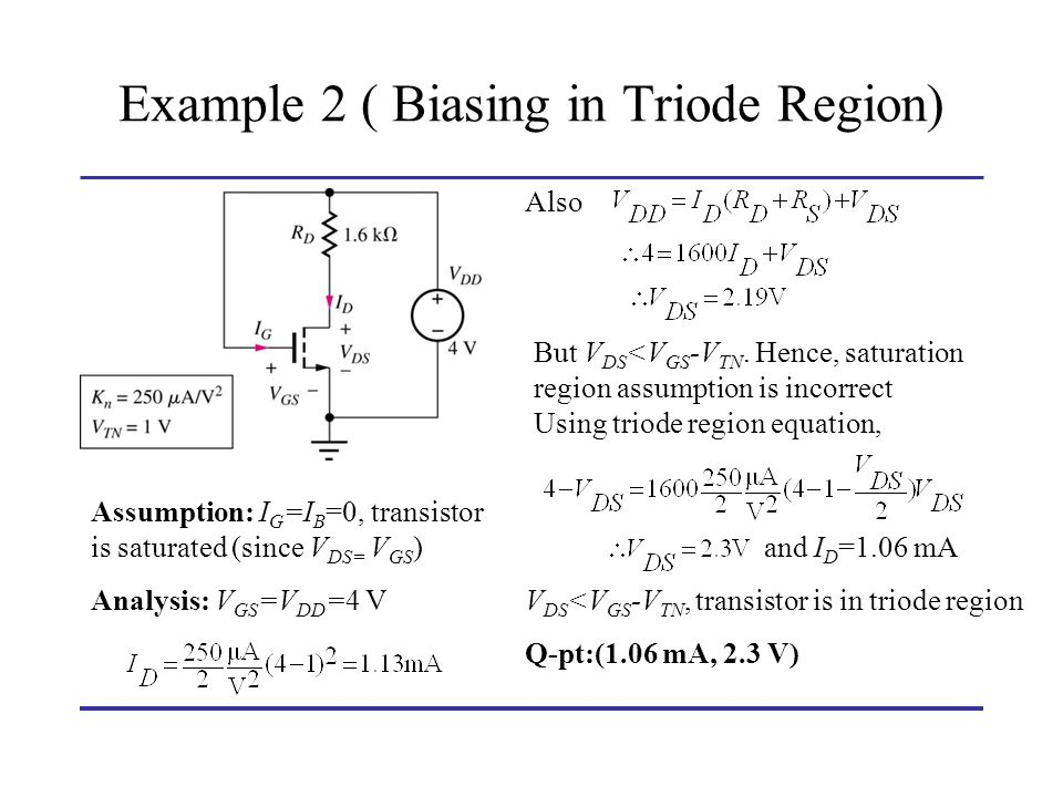 Example 2 ( Biasing in Triode Region)