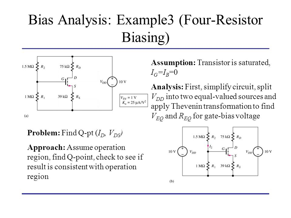Bias Analysis: Example3 (Four-Resistor Biasing)