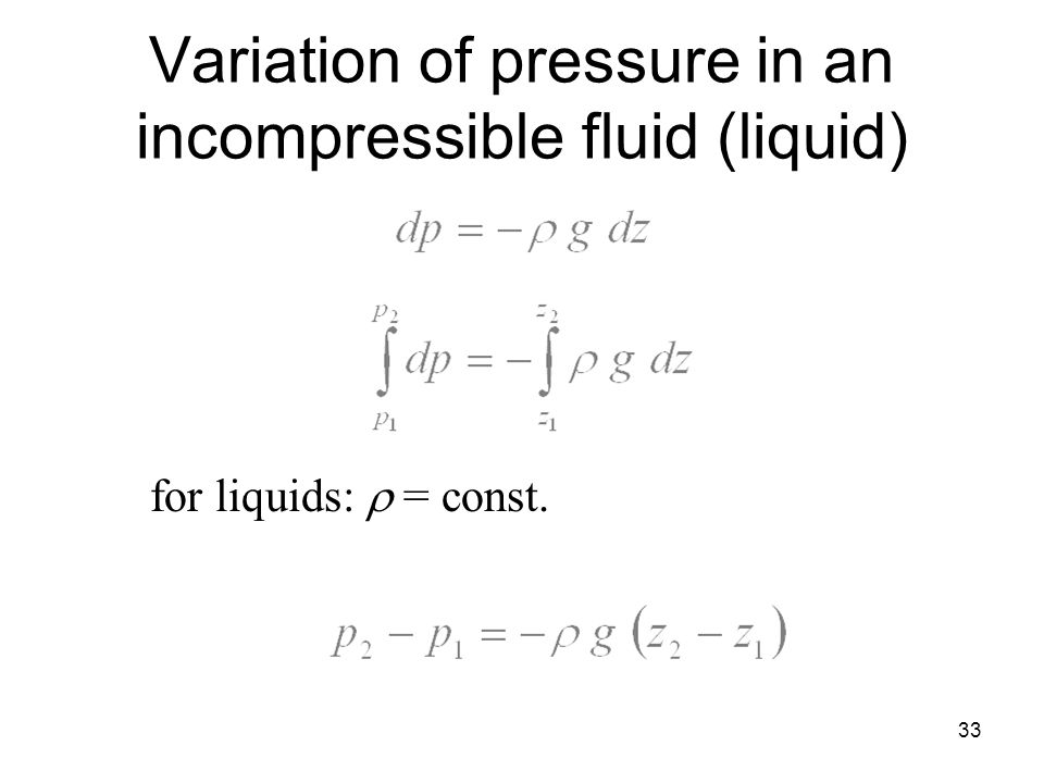 Variation of pressure in an incompressible fluid (liquid)