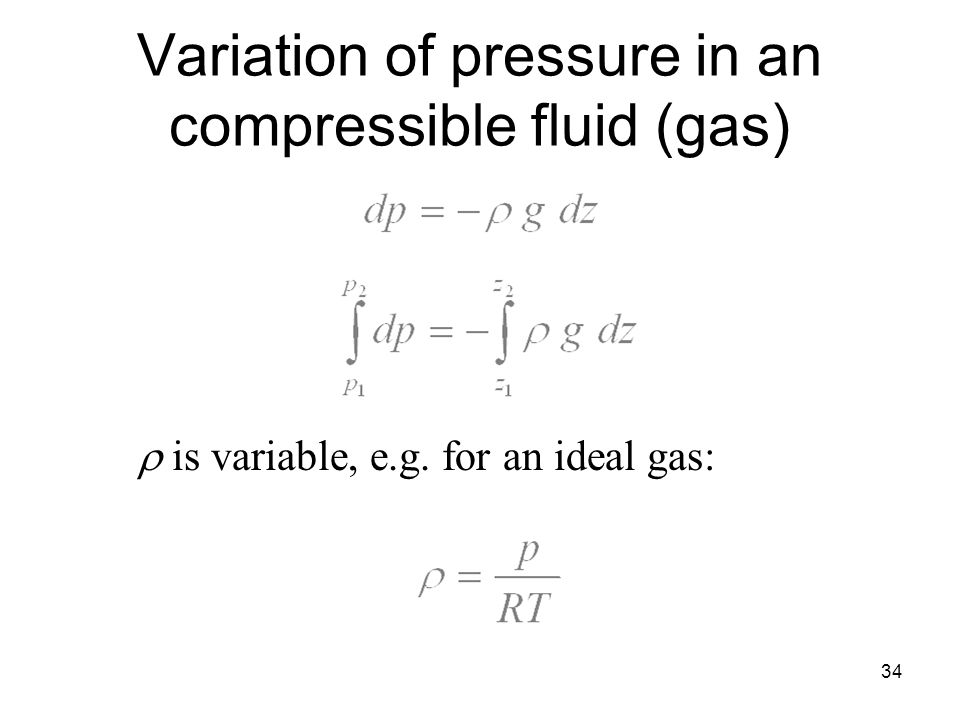 Variation of pressure in an compressible fluid (gas)