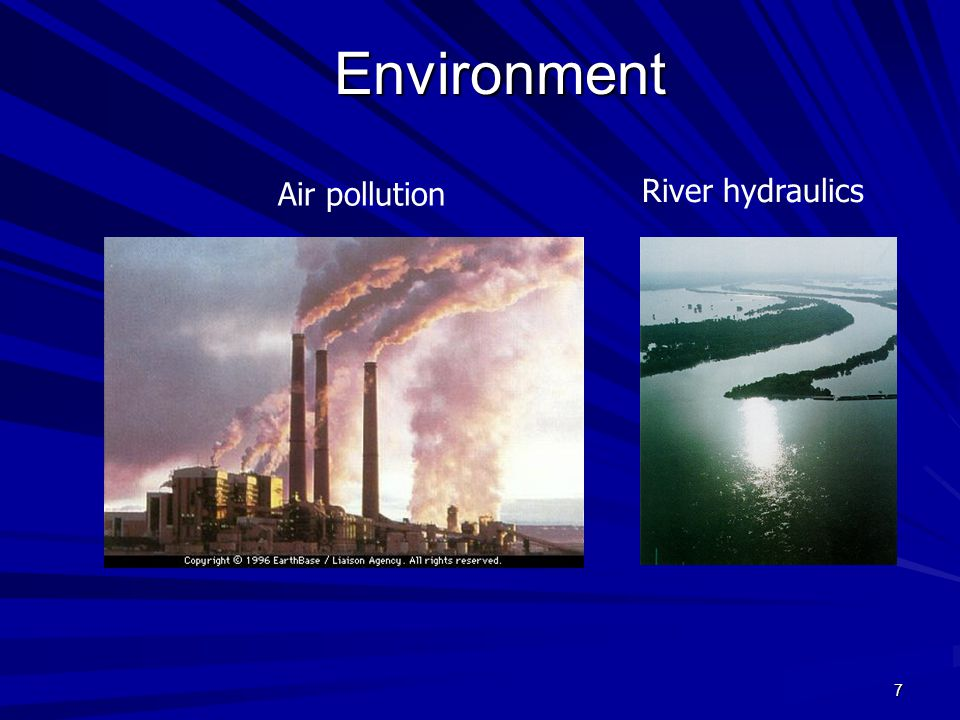 Environment Air pollution River hydraulics