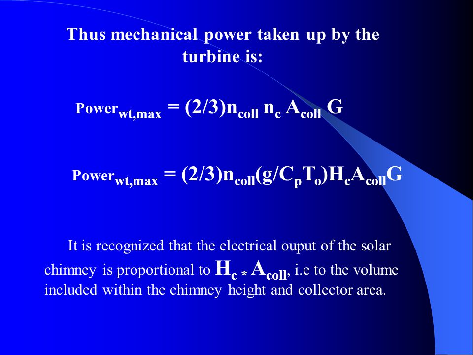 Thus mechanical power taken up by the turbine is: