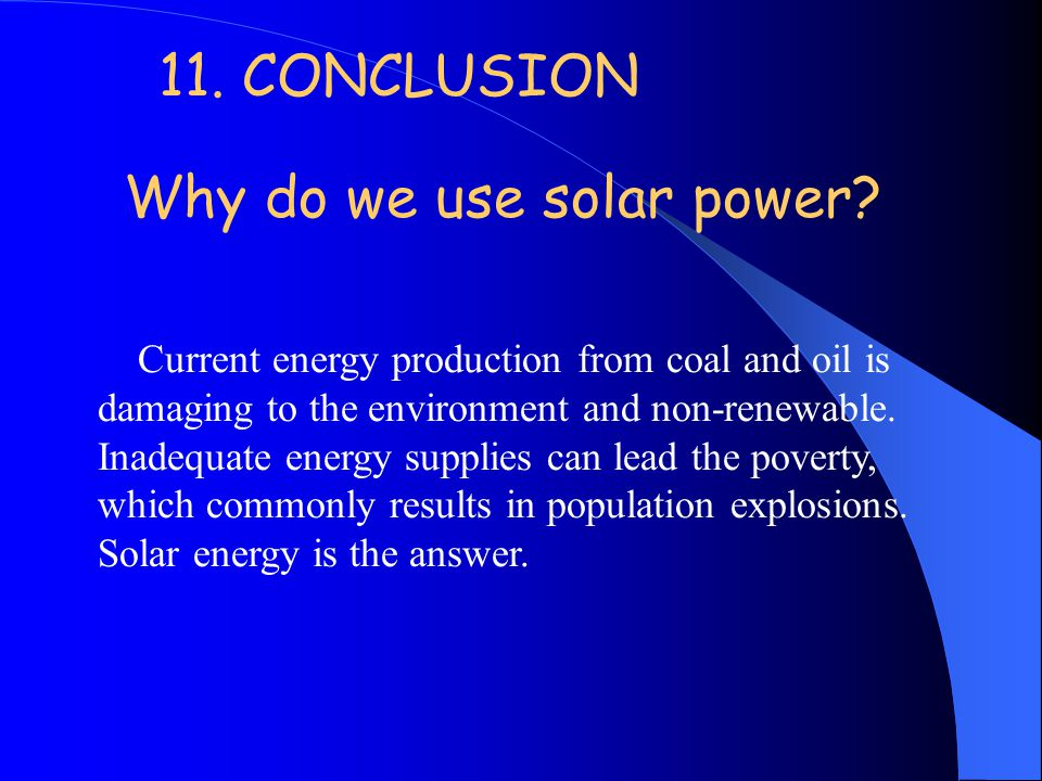 Why do we use solar power