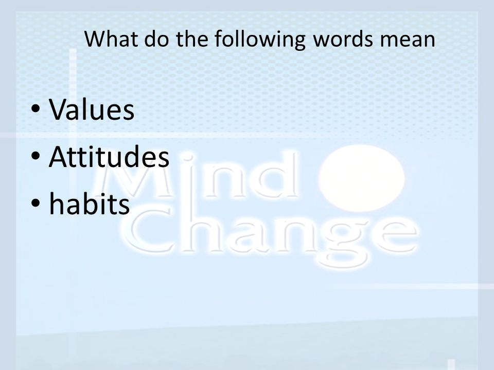 What do the following words mean