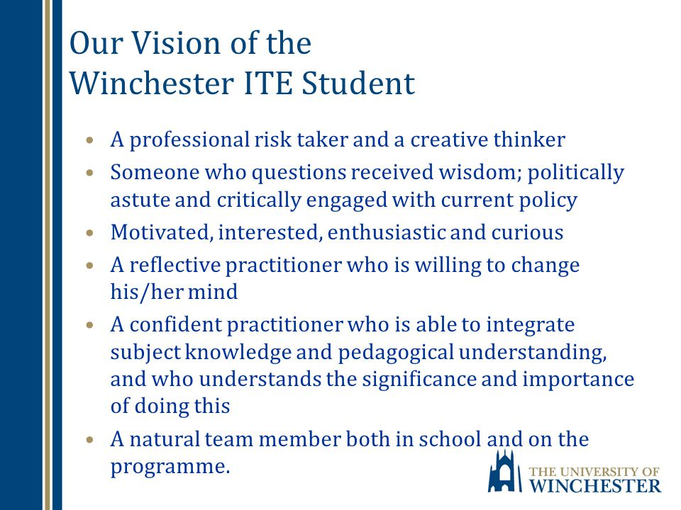 Our Vision of the Winchester ITE Student