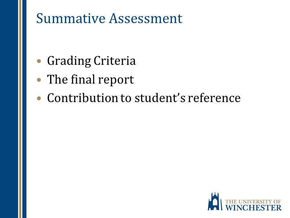 Summative Assessment Grading Criteria The final report