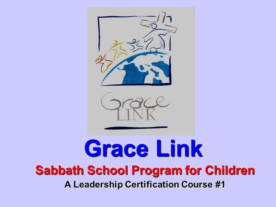 Grace Link Sabbath School Program for Children