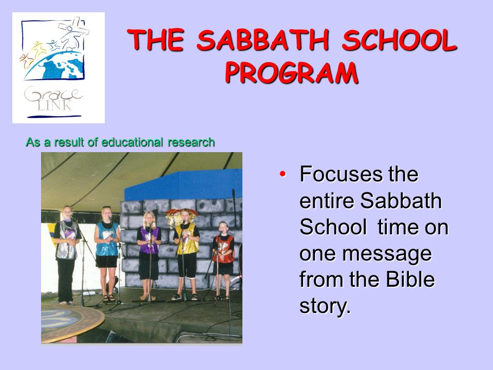 THE SABBATH SCHOOL PROGRAM