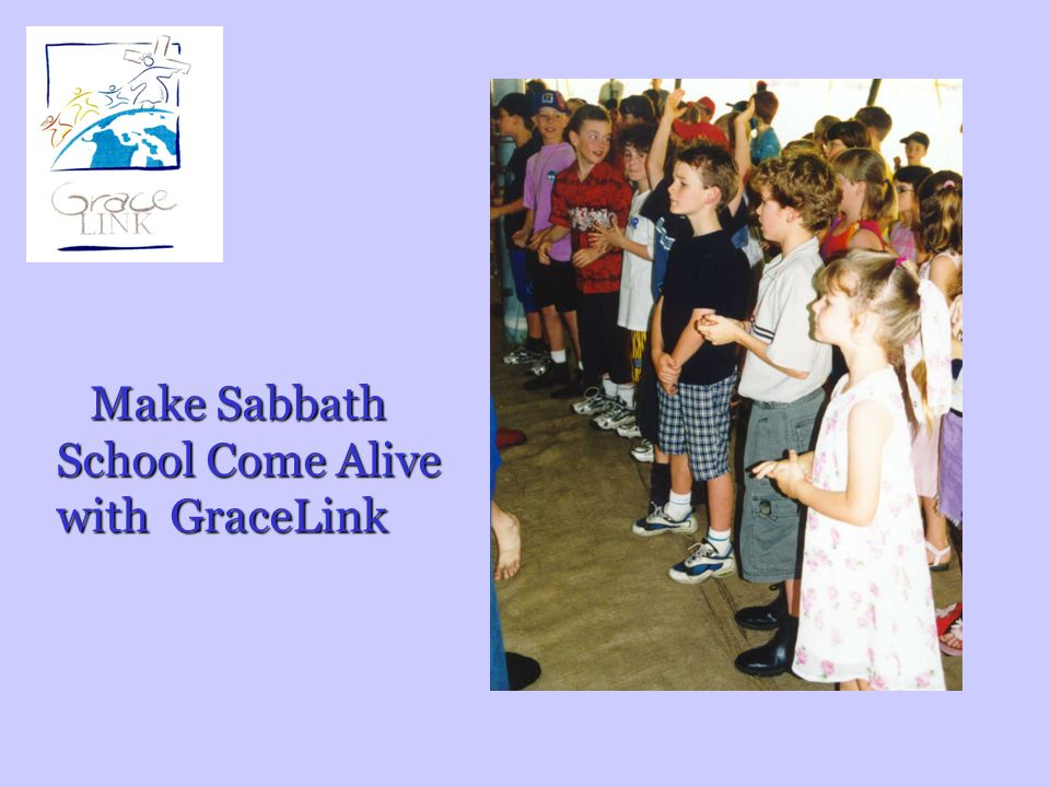 Make Sabbath School Come Alive with GraceLink