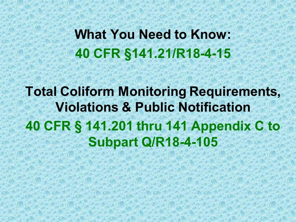 40 CFR § 141.201 thru 141 Appendix C to Subpart Q/R18-4-105