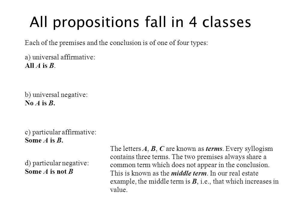 All propositions fall in 4 classes