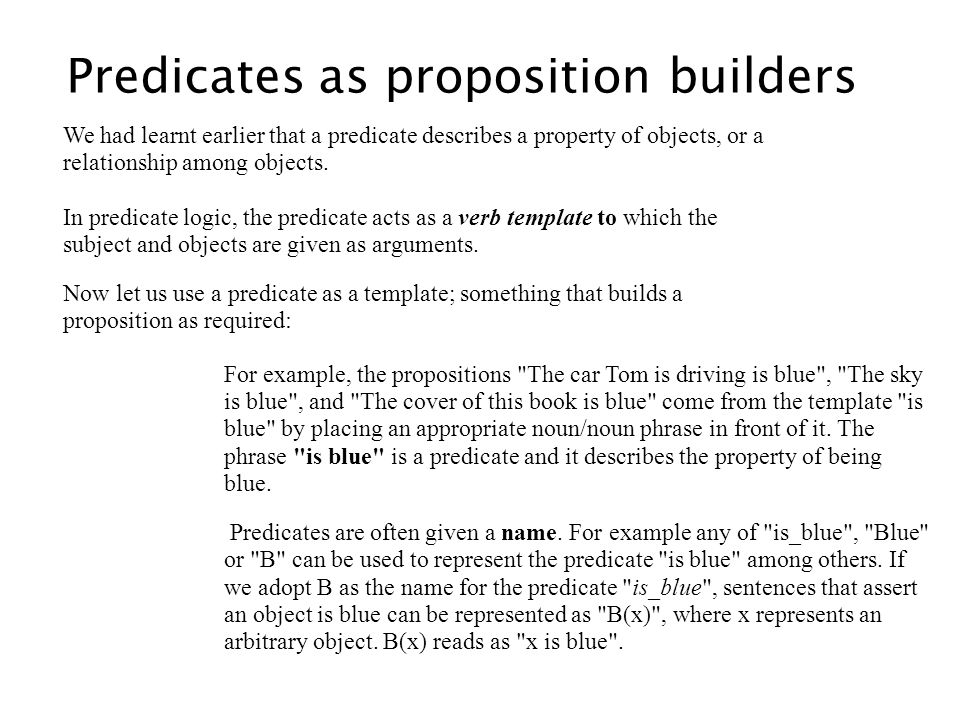 Predicates as proposition builders