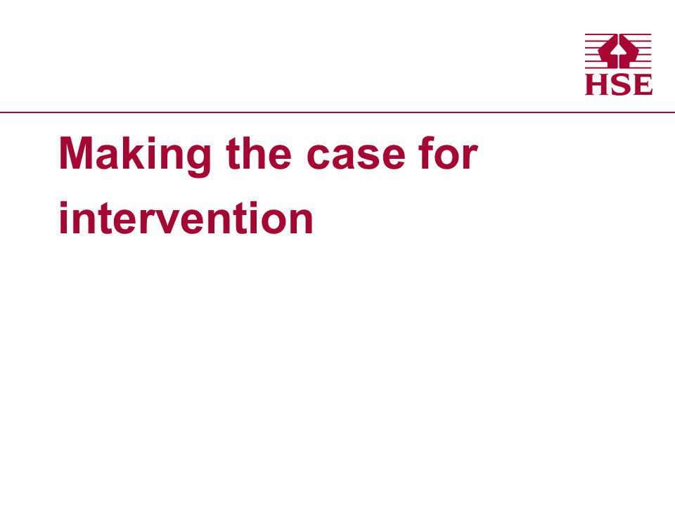 Making the case for intervention