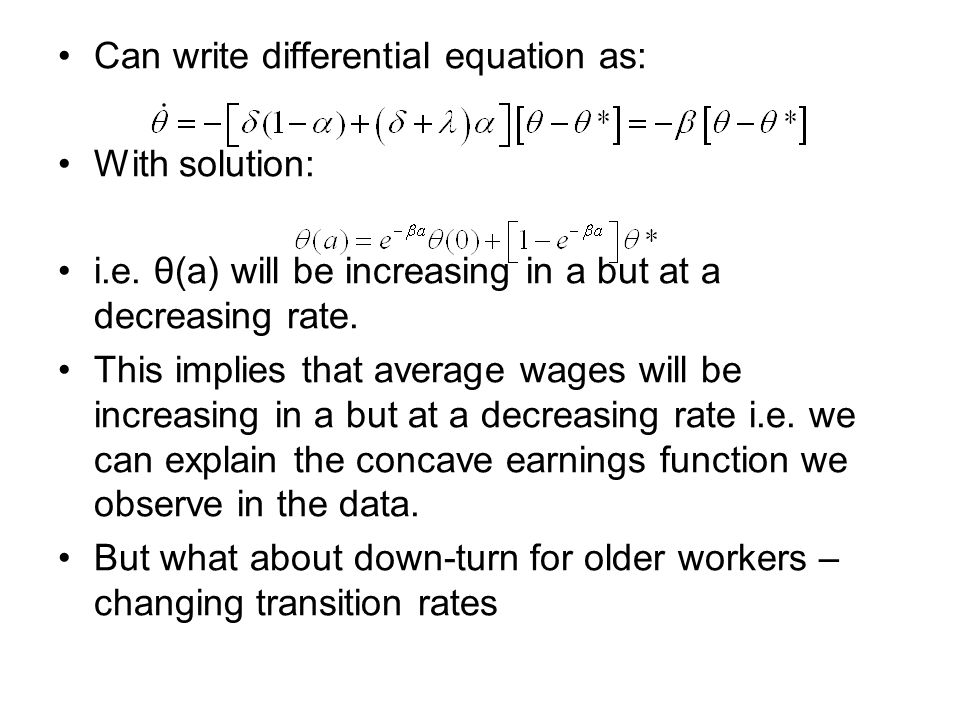 Can write differential equation as: